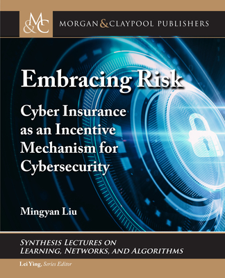 Embracing Risk: Cyber Insurance as an Incentive Mechanism for Cybersecurity-cover