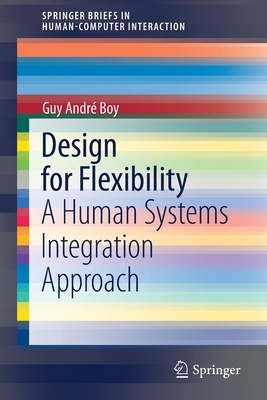Design for Flexibility: A Human Systems Integration Approach-cover