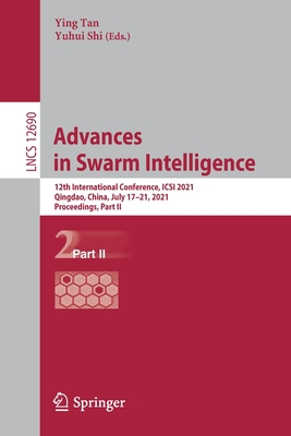 Advances in Swarm Intelligence: 12th International Conference, Icsi 2021, Qingdao, China, July 17-21, 2021, Proceedings, Part II-cover