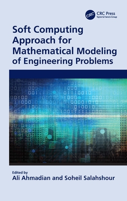 Soft Computing Approach for Mathematical Modeling of Engineering Problems-cover