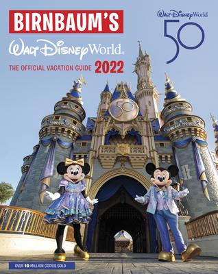 Birnbaum's 2022 Walt Disney World: The Official Vacation Guide-cover