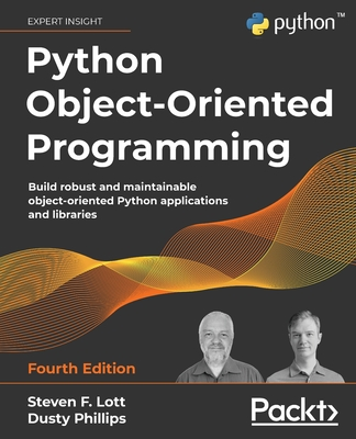 Python Object-Oriented Programming - Fourth Edition: Build robust and maintainable object-oriented Python applications and libraries-cover