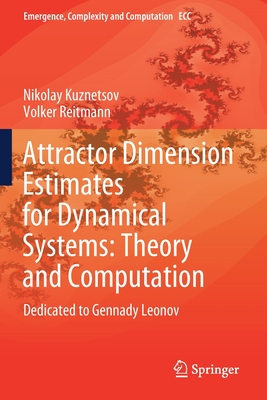 Attractor Dimension Estimates for Dynamical Systems: Theory and Computation: Dedicated to Gennady Leonov-cover