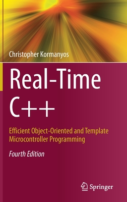 Real-Time C++: Efficient Object-Oriented and Template Microcontroller Programming-cover