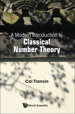A Modern Introduction to Classical Number Theory-cover