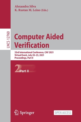 Computer Aided Verification: 33rd International Conference, Cav 2021, Virtual Event, July 20-23, 2021, Proceedings, Part II-cover