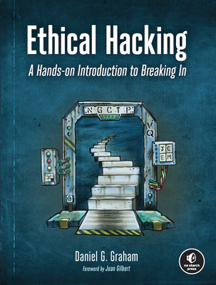 Ethical Hacking: A Hands-On Introduction to Breaking in-cover