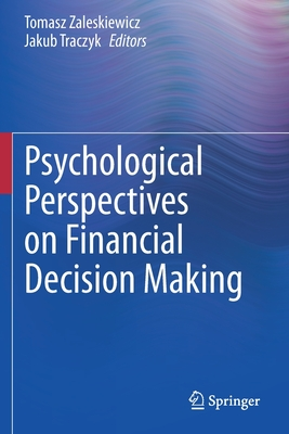 Psychological Perspectives on Financial Decision Making-cover