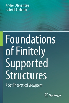 Foundations of Finitely Supported Structures: A Set Theoretical Viewpoint-cover
