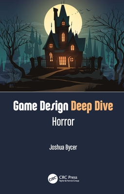 Game Design Deep Dive: Horror-cover