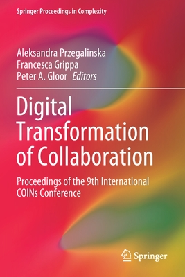 Digital Transformation of Collaboration: Proceedings of the 9th International Coins Conference-cover