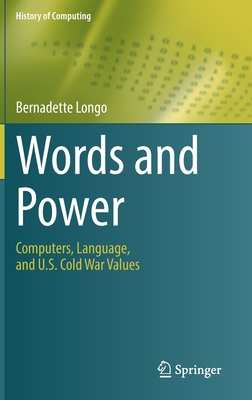 Words and Power: Computers, Language, and U.S. Cold War Values-cover