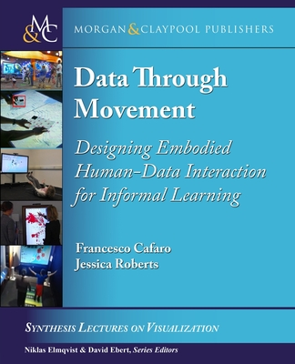 Data through Movement: Designing Embodied Human-Data Interaction for Informal Learning-cover