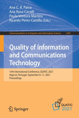 Quality of Information and Communications Technology: 14th International Conference, Quatic 2021, Algarve, Portugal, September 8-11, 2021, Proceedings-cover