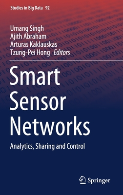 Smart Sensor Networks: Analytics, Sharing and Control-cover