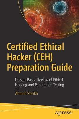 Certified Ethical Hacker (Ceh) Preparation Guide: Lesson-Based Review of Ethical Hacking and Penetration Testing-cover