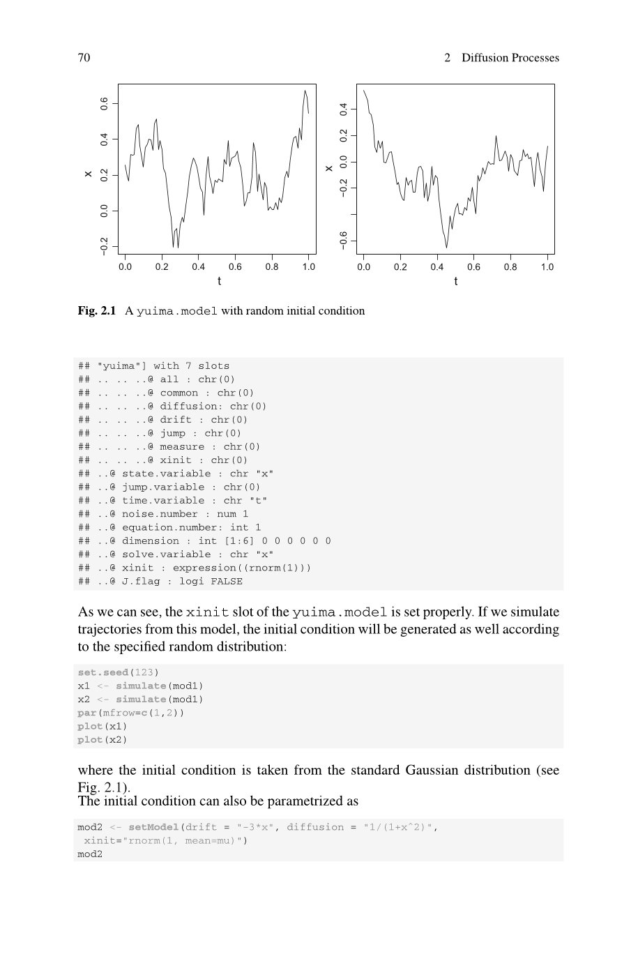 Simulation and Inference for Stochastic Processes with YUIMA: A Comprehensive R Framework for SDEs and Other Stochastic Processes (Use R!)-preview-6