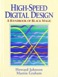 High Speed Digital Design: A Handbook of Black Magic (Hardcover)(美國原版)-cover