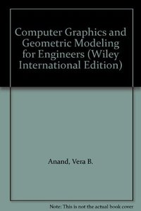 Computer Graphics and Geometric Modeling for Engineers-cover