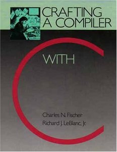 Crafting a Compiler With C (Hardcover)-cover