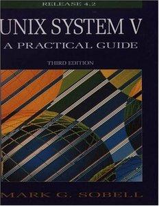 UNIX System V: A Practical Guide, 3/e (Paperback)-cover
