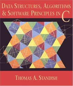 Data Structures, Algorithms, & Software Principles in C-cover
