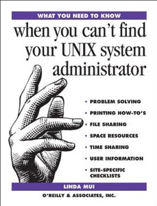 What You Need To Know When You Can't Find Your UNIX System Administration-cover