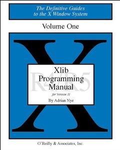Volume 1: Xlib Programming Manual, 3/e-cover