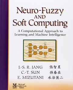 Neuro-Fuzzy and Soft Computing: A Computational Approach to Learning and Machine-cover