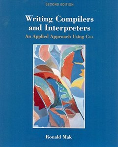 Writing Compilers and Interpreters, 2/e-cover