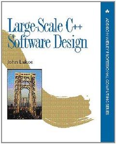 Large-Scale C++ Software Design (Paperback)
