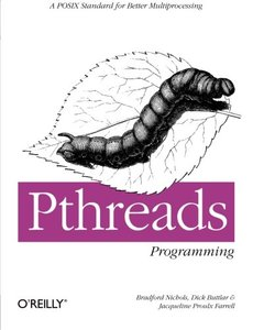 Pthreads Programming: A Posix Standard for Better Multiprocessing (1ST ed.)-cover