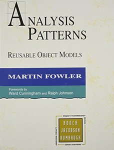 Analysis Patterns: Reusable Object Models (Hardcover)-cover