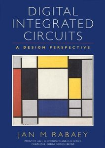 Digital Integrated Circuits: A Design Perspective (Hardcover)-cover