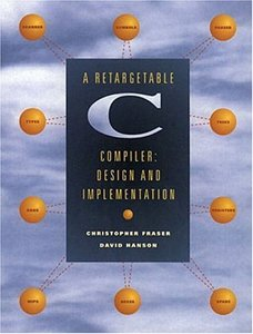 A Retargetable C Compiler: Design and Implementation (Hardcover)-cover
