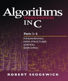 Algorithms in C, Parts 1-4: Fundamentals, Data Structures, Sorting, Searching, 3/e (Paperback)-cover
