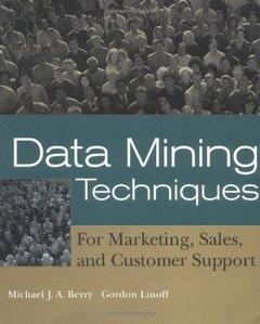 Data Mining Techniques: For Marketing, Sales, and Customer Support-cover