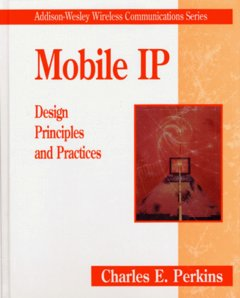 Mobile IP Design Principles and Practices-cover