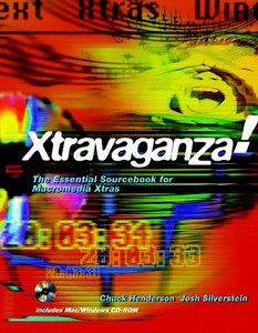 Xtravaganza!: The Essential Sourcebook for Macromedia Xtras-cover