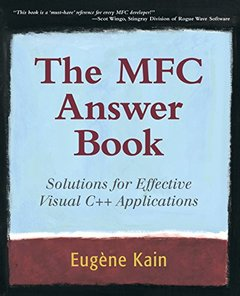 The MFC Answer Book: Solutions for Effective Visual C++ Applications-cover