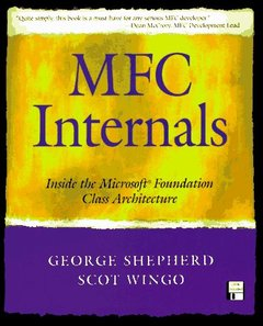 MFC Internals: Inside the Microsoft Foundation Class Architecture (Paperback)-cover