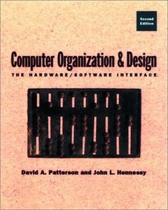 Computer Organization & Design: The Hardware/Software Interface, 2/e-cover
