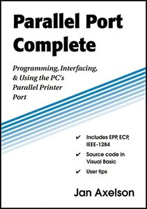 Parallel Port Complete: Programming, Interfacing & Using the PC'S Parallel Printer Port-cover