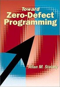 Toward Zero-Defect Programming