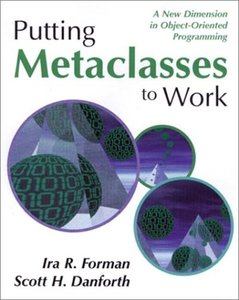 Putting Metaclasses to Work-cover