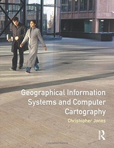 Geographical Information Systems and Computer Cartography-cover