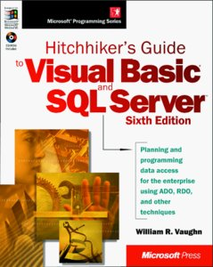 Hitchhiker's Guide to Visual Basic and SQL Server, 6/e-cover