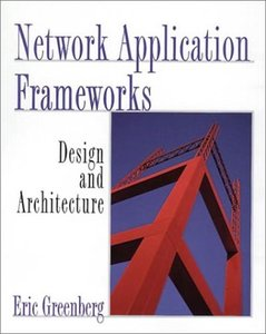 Network Application Frameworks: Design and Architecture-cover