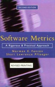 Software Metrics: A Rigorous and Practical Approach, 2/e-cover