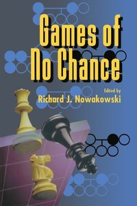 Games of No Chance (Mathematical Sciences Research Institute Publications) n Reprint Edition